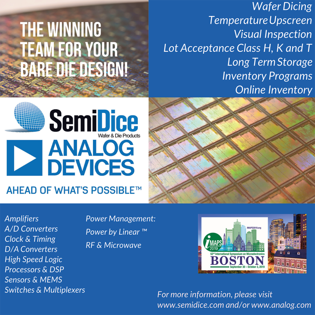 iMAPS 2019 International Symposium on Microelectronics in Boston, SemiDice Wafer and Die Products, Analog Devices, Wafer Dicing